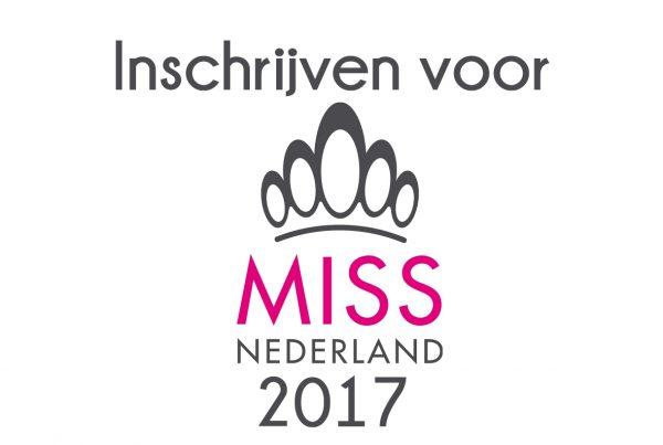 Inschrijven voor Miss Nederland 2017
